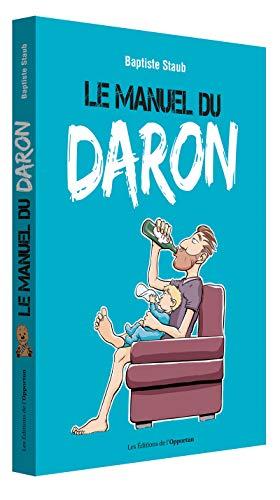 9782360755356: Le manuel du daron