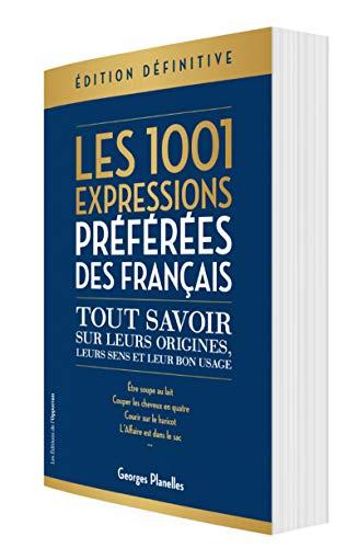 9782360755516: Les 1001 expressions préférées des Français - Edition définitive