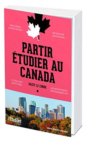 9782360759217: Partir étudier au Canada