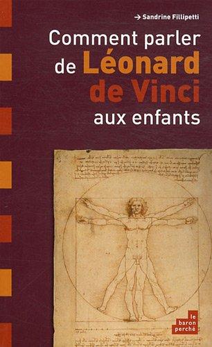 9782360800315: Comment parler de Leonard de Vinci aux enfants (French Edition)