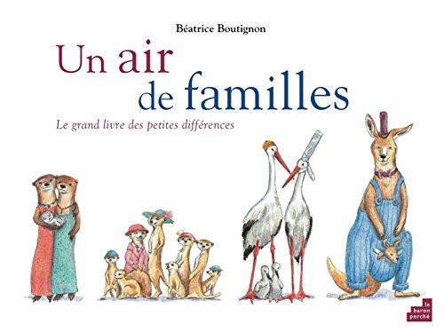9782360800704: Un air de familles : Le grand livre des petits différences