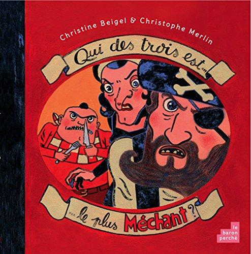 9782360800766: Qui des trois est le plus méchant ? (French Edition)