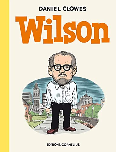 Wilson (French Edition): Daniel Clowes