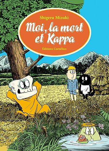 Moi, la mort et Kappa (French Edition): Shigeru Mizuki