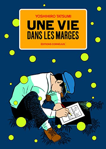 Une vie dans les marges (French Edition) (2360810081) by Yoshihiro Tatsumi
