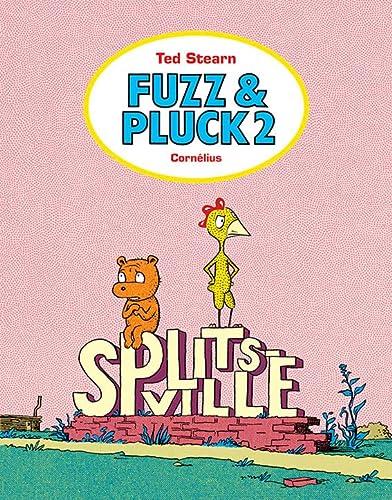 Fuzz & Pluck, Tome 2 : Splistville: Ted Stearn