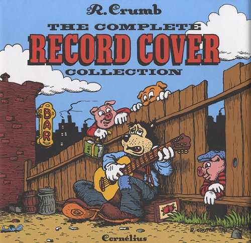 The complete record cover collection (French Edition): Robert Crumb