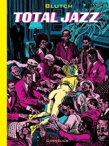Total Jazz: Blutch