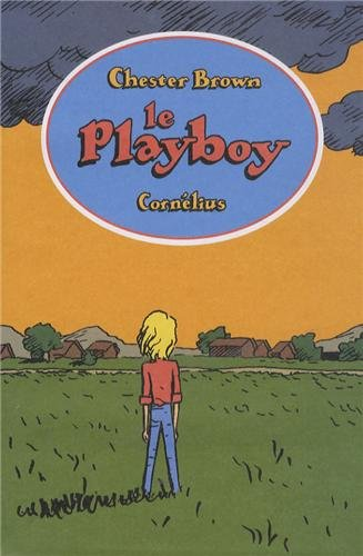 Le playboy: Chester Brown