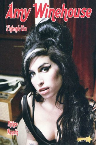 9782360830015: Amy Winehouse : L'infernale diva