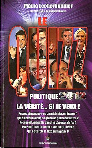 9782360830404: Le quizz politique 2012