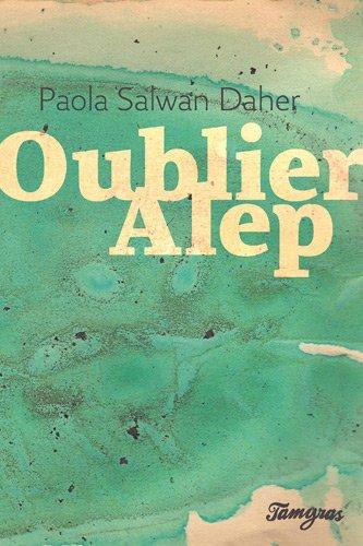 OUBLIER ALEP: SALWAN DAHER PAOLA