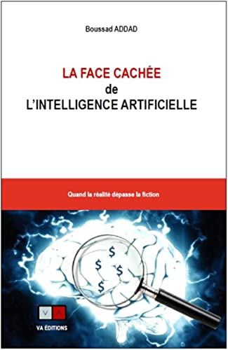 9782360930883: La face cachée de l'intelligence artificielle