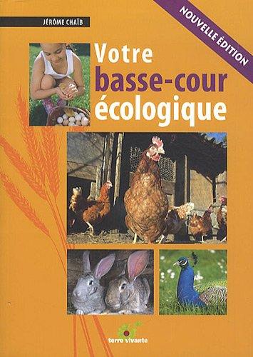 9782360980048: Votre basse-cour écologique (French Edition)
