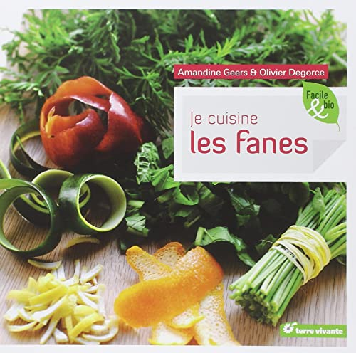 9782360980277: Je cuisine les fanes (French Edition)