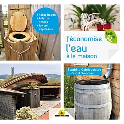 J'économise l'eau à la maison: Cabrit-Leclerc, Sandrine: