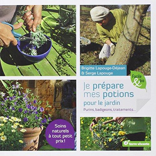 9782360980888: Je prépare mes potions pour le jardin : Purins, badigeons, traitements (Facile & bio)
