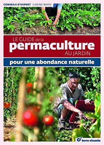 9782360981250: Le guide de la permaculture au jardin