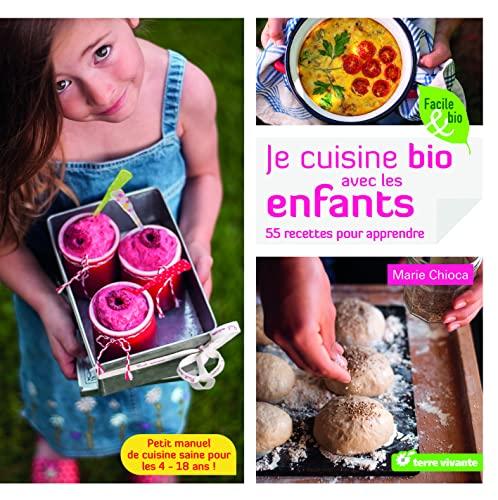 9782360982202: Je cuisine bio avec les enfants (Facile & bio)