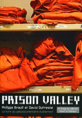 9782361040109: Prison Valley : Le livre du webdocumentaire �v�nement