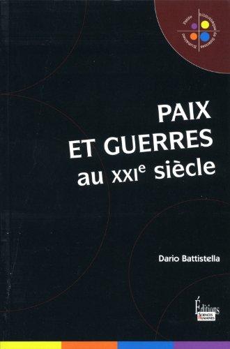 Paix et guerres au XXIe siècle: Battistella, Dario