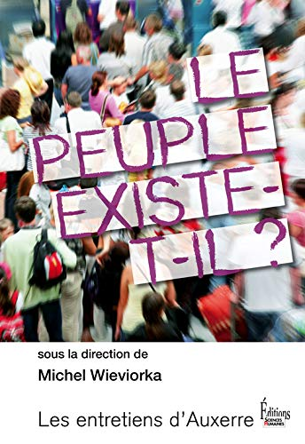 Le peuple existe-t-il ? (French Edition): Wieviorka Michel
