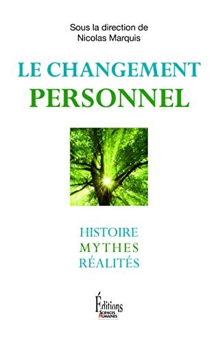 CHANGEMENT PERSONNEL -LE- HISTOIRE MYTHE: COLLECTIF