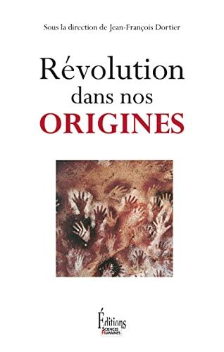 9782361063245: Révolution dans nos origines