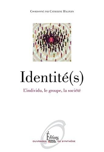 9782361063283: Identit�(s) : l'individu, le groupe, la soci�t�