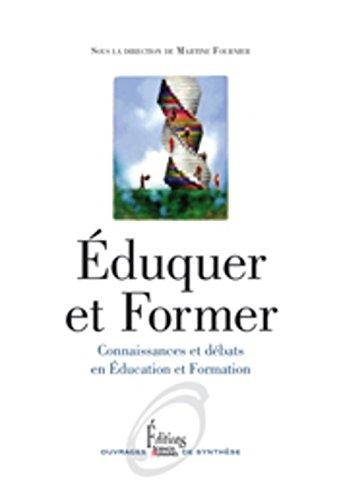 9782361063580: Eduquer et former : Connaissances et débats en éducation et formation