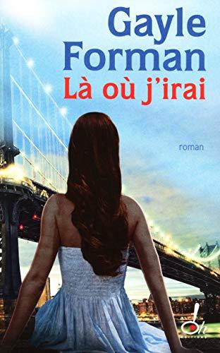 9782361070144: La ou j'irai (French Edition)