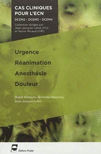 9782361100353: Urgence Réanimation Anesthésie Douleur