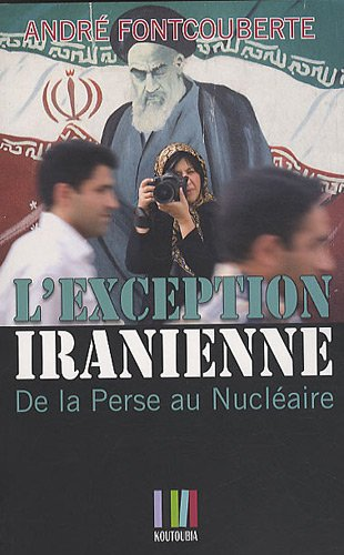9782361120061: L'exception iranienne (French Edition)