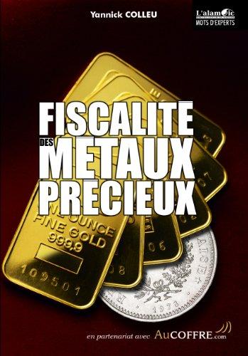 9782361140120: Fiscalité des Métaux Précieux