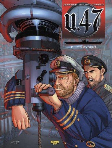 9782361180362: U-47 t02 - BD doc - le survivant (Zéphyr BD)
