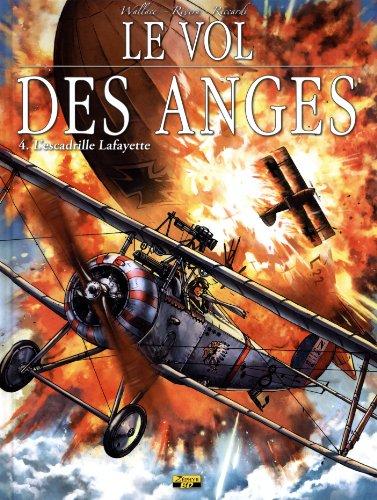 9782361181000: Le vol des anges, Tome 4 : L'escadrille Lafayette