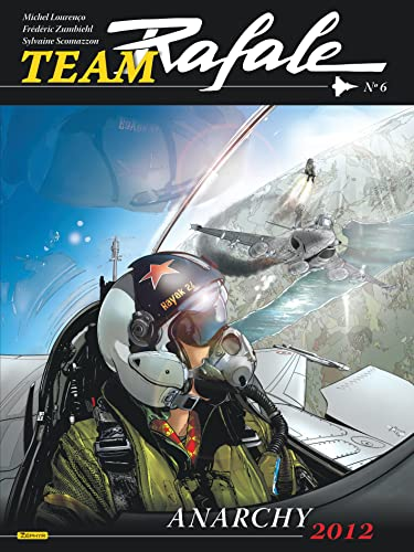 9782361181024: Team Rafale, tome 6 : Anarchy 2012