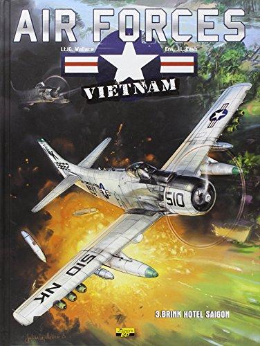 9782361181178: Air Forces - Vietnam, tome 3 : Brink hotel Saigon - bd+doc