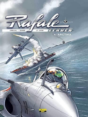 9782361181468: Rafale leader, Tome 4 : Arctika