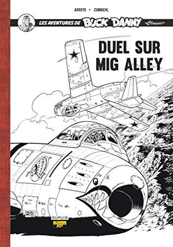 9782361181536: Les aventures de Buck Danny, Tome 2 : Duel sur Mig Alley : Contient 1 exlibris numéroté et signé