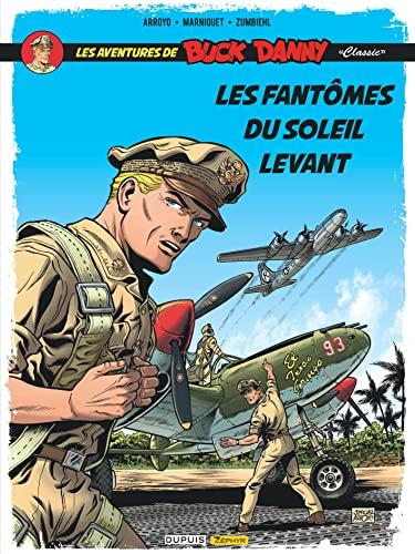 9782361181932: Buck Danny 03 : Les fantômes du soleil levant (French Edition)