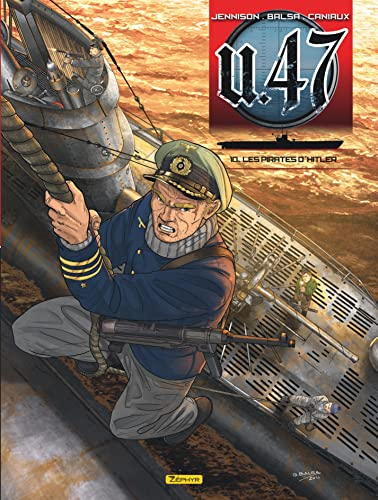 9782361182243: U.47, Tome 10 : Les pirates d'Hitler