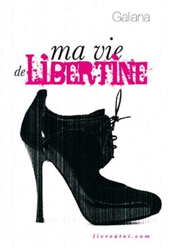 9782361190040: Ma vie de libertine