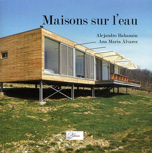 9782361210267: Maisons sur l'eau (French Edition)