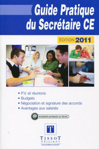 9782361260071: Guide pratique du secrétaire CE 2011