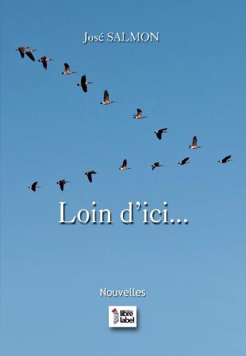 9782361281304: Loin d'Ici