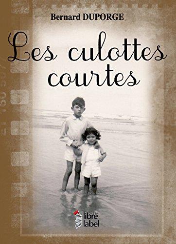 9782361283056: Les Culottes Courtes