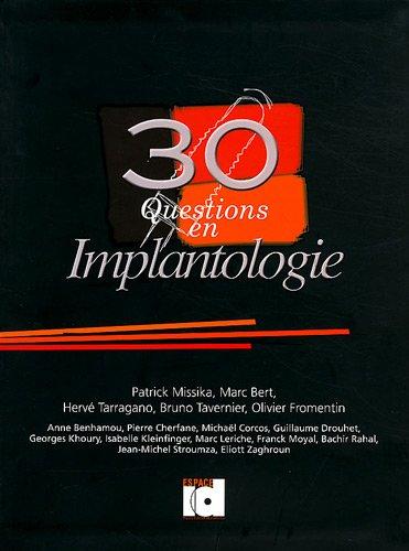 9782361340049: 30 Questions en implantologie