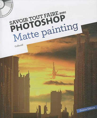 9782361450397: Matte Painting (French Edition)