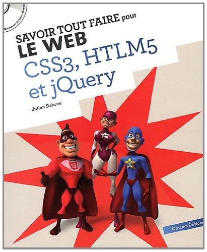9782361450434: Savoir Tout Faire pour le Web - Tout pour Creer un Site (JQuery-CSS3-HTML5)